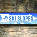 Ski Slopes Sign