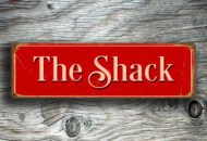 The Shack Sign