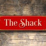 The Shack Sign 5