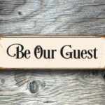 Be Our Guest Sign 2