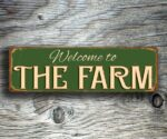 Welcome To The Farm Signs