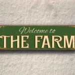 Welcome to the Farm Sign 5