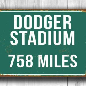 Personalized Dodger Stadium Distance Sign