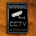 CCTV Surveillance Sign