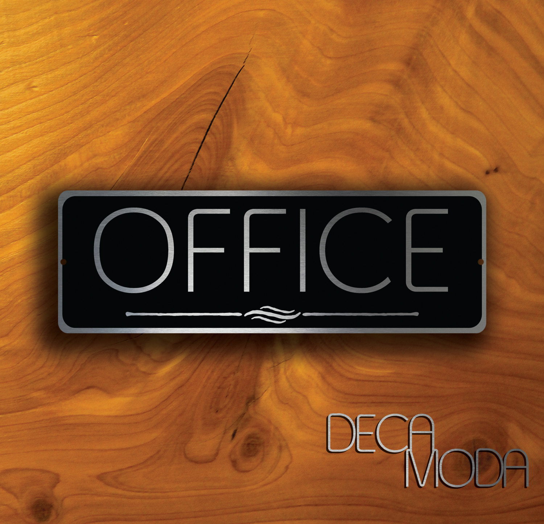 OFFICE DOOR SIGN
