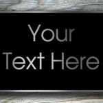 YOUR-TEXT-HERE-Sign-3