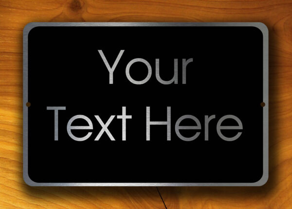 YOUR TEXT HERE Sign
