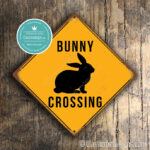 Classic Metal Signs – Bunny Crossing Sign 2