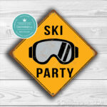 Ski Party Sign