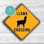 LLAMA CROSSING Sign 1
