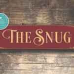 The Snug Sign