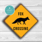 Classic Metal Signs Fox Crossing Sign 2