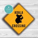 Classic Metal Signs Koala Crossing Sign 1