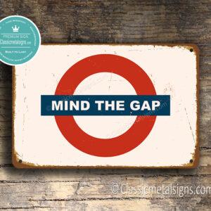 Vintage Mind The Gap Sign