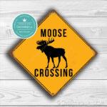 Classic Metal Signs Moose Crossing Sign 2