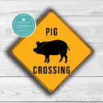 Classic Metal Signs Pig Crossing Sign 2