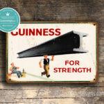 Guinness For Strength Sign 2