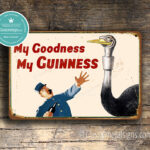 My Goodness My Guinness Sign