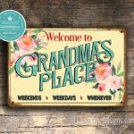 Grandmas Place Sign