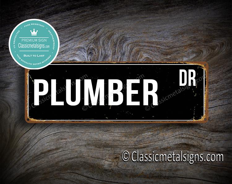 Plumbers Street Sign - Gift for Plumber