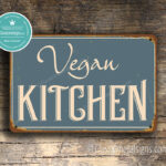 Vegan Kitchen Sign