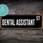 Dental Assistant Street Sign Gift