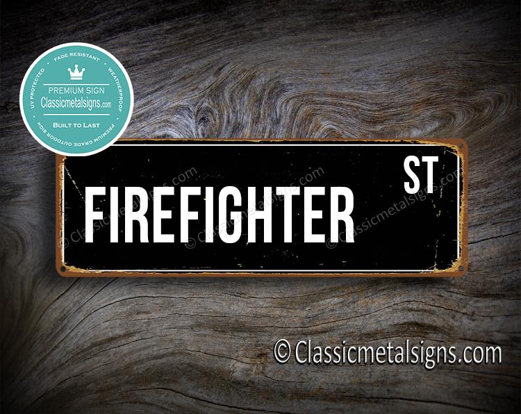 Firefighter Street Sign Gift