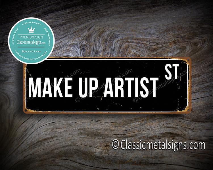 Make Up Artist Street Sign Gift