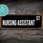 Nursing Assistant Street Sign Gift