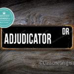 Adjudicator Street Sign Gift