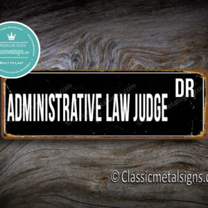 Administrative Law Judge Street Sign Gift