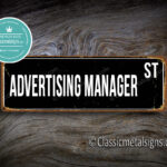 Advertising Manager Street Sign Gift 1