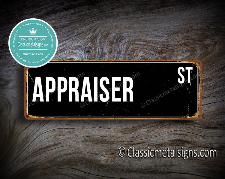 Appraiser Street Sign Gift
