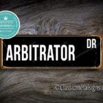 Arbitrator Street Sign Gift
