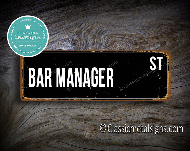 Bar Manager Street Sign Gift