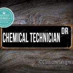 Chemical Technician Street Sign Gift 1