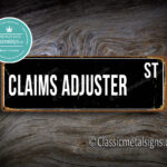 Claims Adjuster Street Sign Gift 1