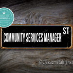 Community Services Manager Street Sign Gift