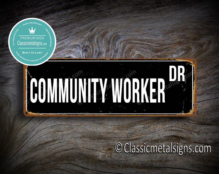 Community Worker Street Sign Gift