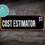 Cost Estimator Street Sign Gift