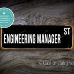 Engineering Manager Street Sign Gift