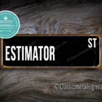 Estimator Street Sign Gift