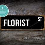 Florist Street Sign Gift