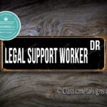Legal Support Worker Street Sign Gift 1