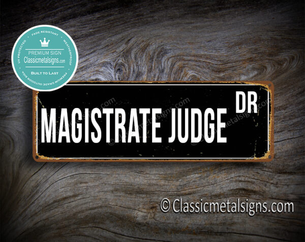 Magistrate Judge Street Sign Gift