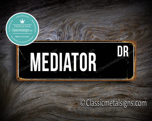 Mediator Street Sign Gift