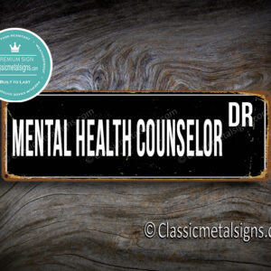 Mental Health Counselor Street Sign Gift