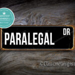 Paralegal Street Sign Gift 1