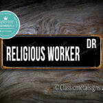 Religious Worker Street Sign Gift 1