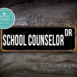 School Counselor Street Sign Gift 1